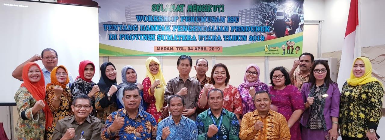 Foto Bersama dalam acara Workshop Perumusan Isu Tentang Dampak Pengendalian Penduduk Di Provinsi Sumatera Utara Tahun 2019